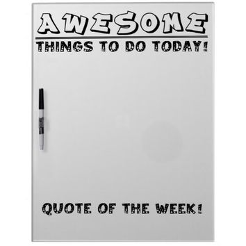 AWESOME Things To Do Today Whiteboard
