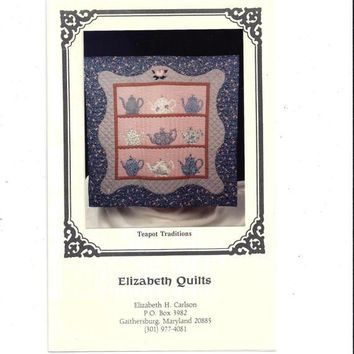 1991 Pattern for Teapot Traditions Applique Quilt by Elizabeth Quilts, 33 x 33, UNCUT, Vintage Pattern, Home Sew Pattern, Wall Hanging Decor