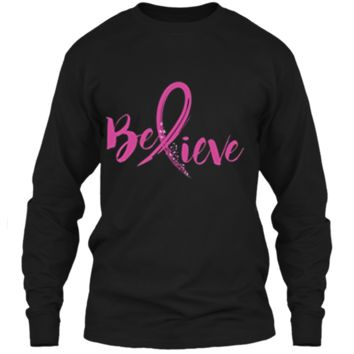 Believe - Women Breast Cancer Awareness Fight T-Shirt LS Ultra Cotton Tshirt