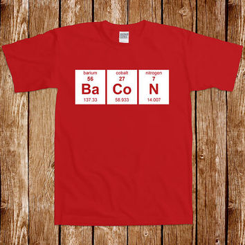 Funny Chemistry T shirt Bacon Geek Nerd Science Tshirt Tee Shirt Periodic Table Humor Joke Gag Cool Awesome Junk Food Fried Strips BBQ Pork