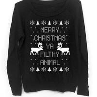 Merry Christmas Ya Filthy Animal- Ugly Christmas Sweater - Black Slouchy