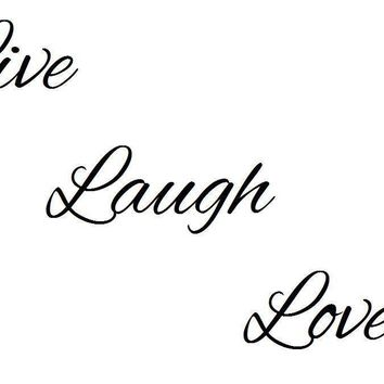 Live Laugh Love Wall Decal Sticker Multiple Styles Available