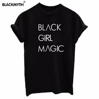 Fashion Summer New Women BLACK GIRL MAGIC Letter Print Short sleeve Black White Casual Tops T-Shirt