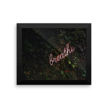 Breathe Framed photo paper poster