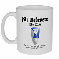 Sir Bedevere- Monty Python and the Holy Grail Coffee or Tea Mug