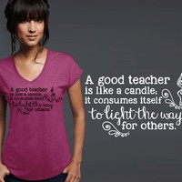 A Good Teacher T-shirt | Teacher Gift