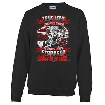 SAO - True love never dies it only gets stronger with time - Unisex Sweatshirt T Shirt - SSID2016