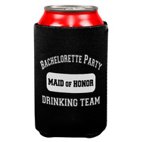 Maid of Honor Bachelorette Party Drinking Team Can Cooler