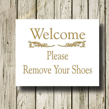 Please remove your shoes Gold White Quotes Printable Instant Download Print Wall Art Home Decor G031