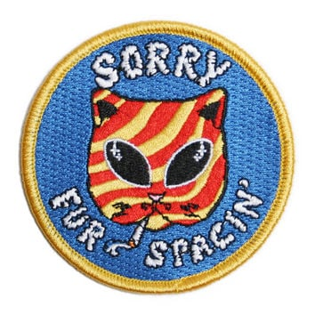 SORRY FUR SPACIN' PATCH