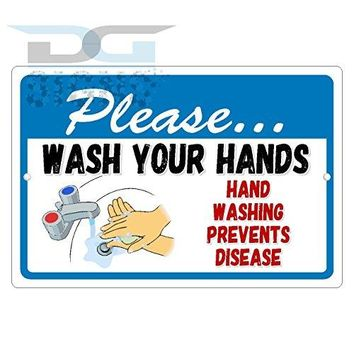 PLEASE WASH YOUR HANDS PREVENTS DISEASE aluminum sign