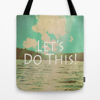 Let's Do This! Tote Bag by Rachel Burbee