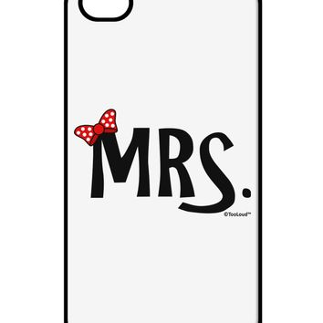 Matching Mr and Mrs Design - Mrs Bow iPhone 4 / 4S Case  by TooLoud