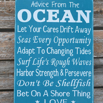 Advice From The Ocean Wood Sign Beach Decor