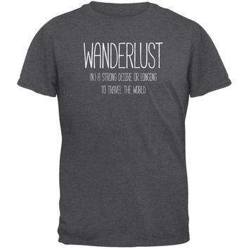 Wanderlust Definition Dark Heather Adult T-Shirt