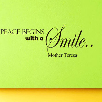 Wall Vinyl Decal Quote Sticker Home Decor Art Mural Peace begins with a smile..Mother Teresa Z172