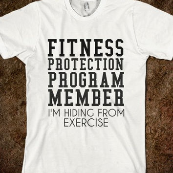Fitness Protection Member I'm Hiding From Exercise