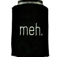 meh Can Coozie Embroidered on Neoprene