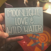 Moonlight and Wild Water Decal