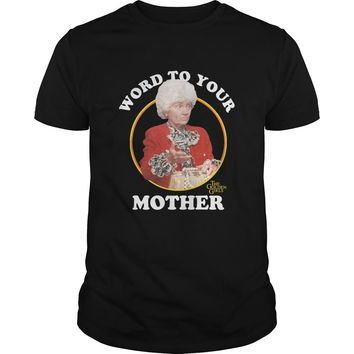 Word To Your Mother The Golden Girls Estelle Getty Shirt Premium Fitted Guys Tee