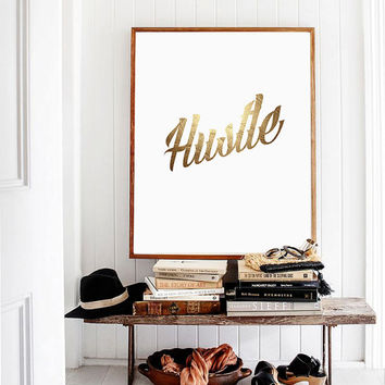 "Gold Glitter ""Hustle"", Typographic Art,  Wall Art Typography, Faux Gold Print, Gold Room Decor, Printable Wall Art"