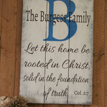 Wood Sign Pallet Sign Initial Sign Wedding Gift Bridal Shower Gift Housewarming Gift Christian Wall Art Let This Home Be Rooted In Christ