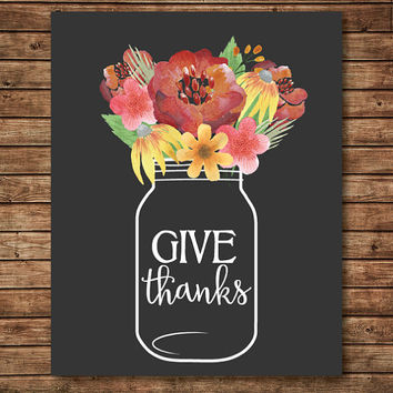 Fall Decor - Give Thanks Sign - Give Thanks Print - Thanksgiving Decor - Fall prints - Fall art - Floral Print - Watercolor Print
