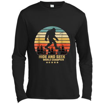 Hide and seek world champion  bigfoot is real funny Long Sleeve Moisture Absorbing Shirt