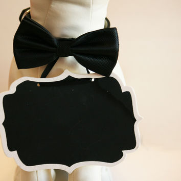Black Dog Bow Tie and Small Chalk Board collar, Bridal Sign, Proposal sign