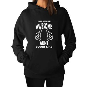 This Is What An Awesome Aunt For Man Hoodie and Woman Hoodie S / M / L / XL / 2XL*AP*