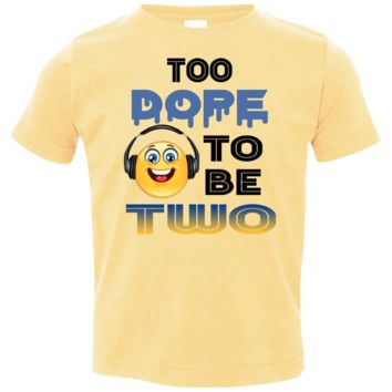 Too Dope to Be Two Boy 2nd Birthday Shirt Available in 5 Colors!