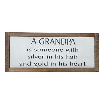 A Grandpa Is Someone With Silver In His Hair And Gold In His Heart Framed Wood Sign