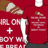The girl on fire + the boy with the bread = Great toast