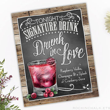 Wedding Decoration | Signature Drink Sign | Personalized, Made to Order Rustic Wedding Keepsake Gift - Champagne Vodka Drunk in Love