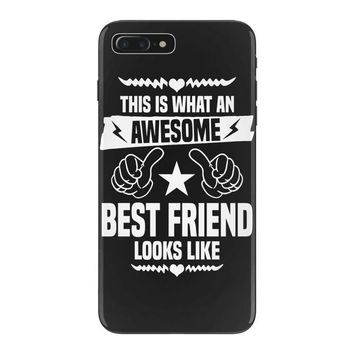 Awesome Best Friend Looks Like iPhone 7 Plus Case