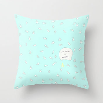 Best Normal Is Boring Products On Wanelo Cute Age Throw Pillows