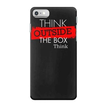 think outside the box thinker iPhone 7 Case