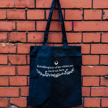 Granddaughter of the witches you couldn't burn - Screen printed tote bag