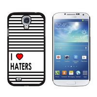 I Love Heart Haters Galaxy S4 Case