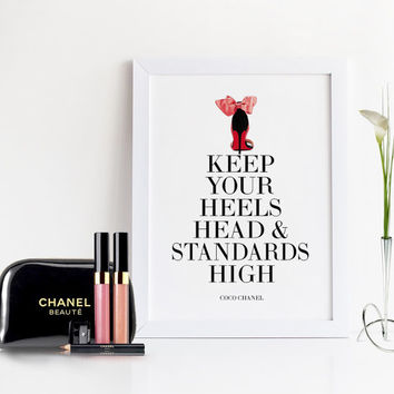 COCO CHANEL QUOTE,Keep Your Heels Head and Standards High,Chanel Print,Inspirational Quote,Shoes Print,Typography Print,Wall Art,Quote Print