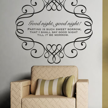 Vinyl Wall Decal Sticker Parting Is Such Sweet Sorrow #5369