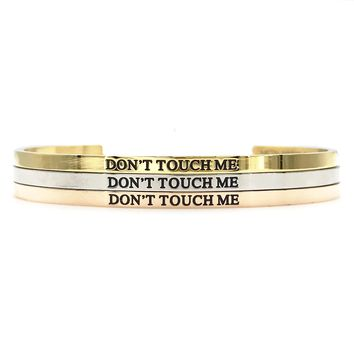 Don't Touch Me Bangle