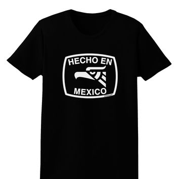 Hecho en Mexico Eagle Symbol with Text Womens Dark T-Shirt by TooLoud