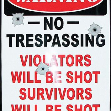 Tin Sign - Warning No Trespassing