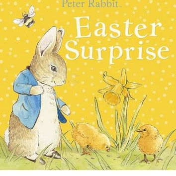 Peter Rabbit: Easter Surprise (Board book)