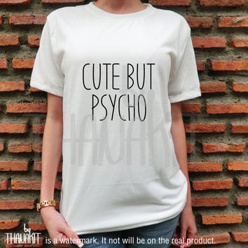Cute But Psycho -  Blogger Tumblr Saying Shirt Tee Shirt- Ringer Tee Clothing Top Pocket Shirt Quote Tee Shirts Size - S M L XL 2XL 3XL