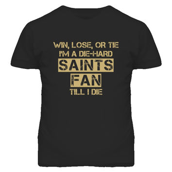 Youth Win Lose or Tie Die Hard Saints Until I Die T-Shirt