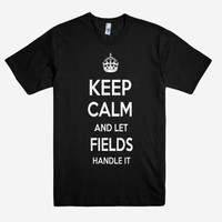 Keep Calm and let FIELDS Handle it Personalized Name T-Shirt ln