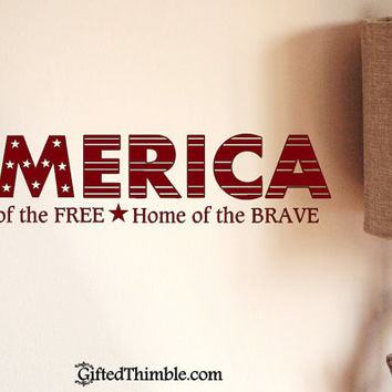 America Land of the Free Home of the Brave Decal / America Wall Decal / America Laptop Decal