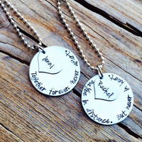 Personalized Hand Stamped Together Forever. Never Apart. Maybe in Distance. Heart - Necklace Set - Sisters/Best Friends - Stainless Steel